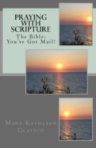 Praying with Scripture, The Bible: You've God Mail!